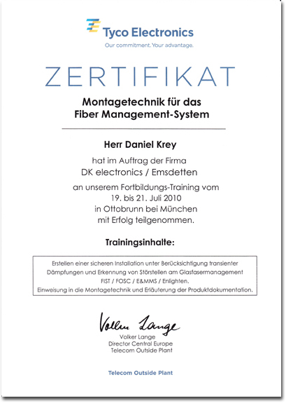 Tyco Electronics, Zertifikat über die Montagetechnik für das Fiber Management-System & Glasfasermanagement FIST, FOSC, E&MMS & Enlighten